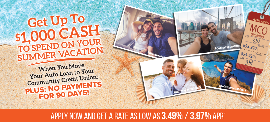 Get Up To $1,000 Cash for Your Summer Fun!