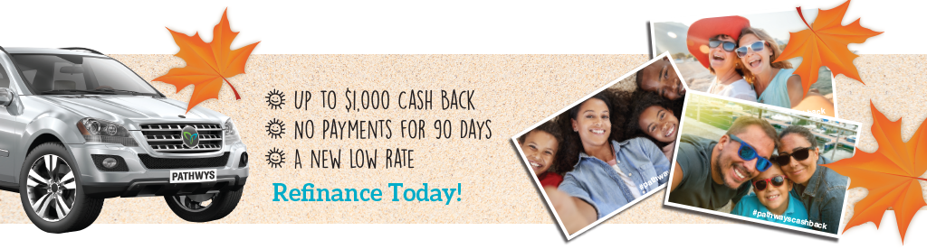 Refi your auto loan at Pathways