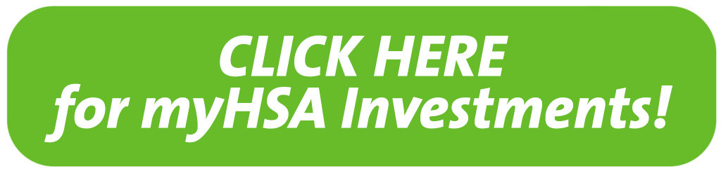 myHSA Investments Open Button